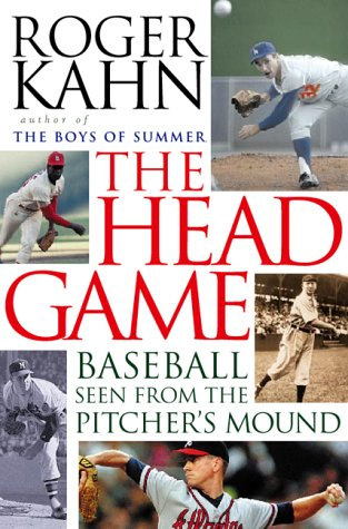 9780151004416: The Head Game: Baseball Seen from the Pitcher's Mound