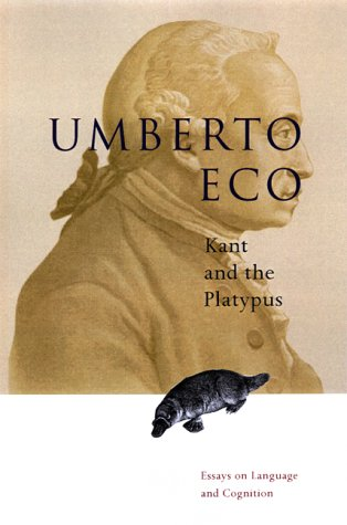 9780151004478: Kant and the Platypus: Essays