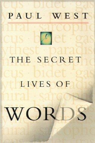 9780151004669: The Secret Lives of Words
