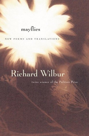 9780151004690: Mayflies: New Poems and Translations