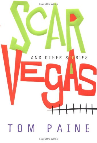 9780151004898: Scar Vegas: And Other Stories