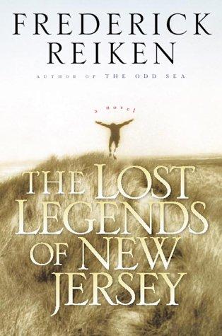 The Lost Legends of New Jersey: Reiken, Frederick