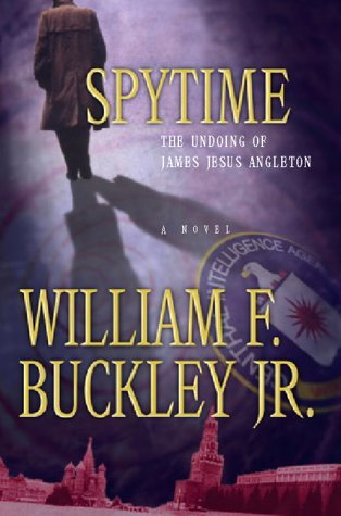 9780151005130: Spytime: The Undoing of James Jesus Angleton