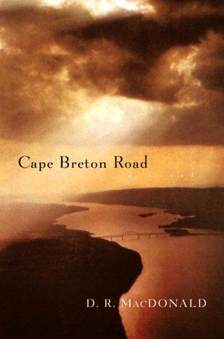 9780151005239: Cape Breton Road: A Novel