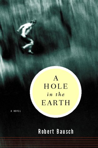 9780151005291: A Hole in the Earth