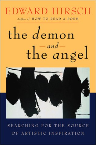 9780151005383: The Demon and the Angel: Searching for the Source of Artistic Inspiration