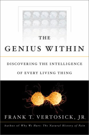 9780151005512: The Genius Within: Discovering the Intelligence of Every Living Thing