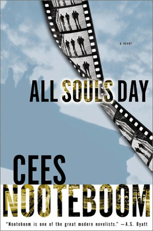 All Souls Day (Signed, First Edition Review Copy): Cees Nooteboom