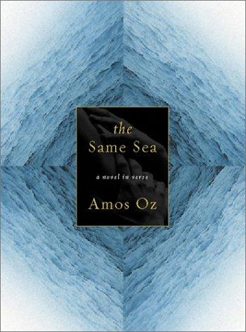 The Same Sea: Amos Oz