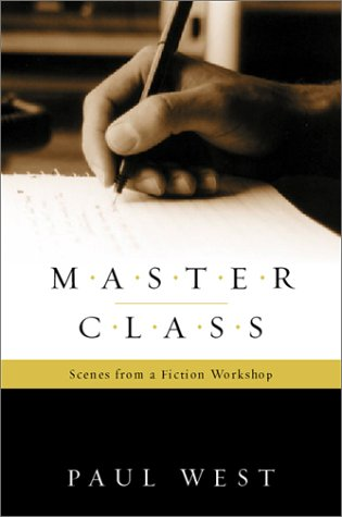 9780151005741: Master Class: Scenes from a Fiction Workshop