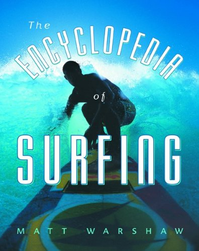 9780151005796: The Encyclopedia of Surfing