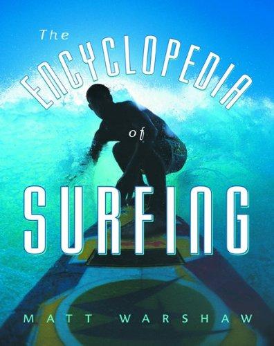 The Encyclopedia of Surfing: Warshaw, Matt; Finnegan, William