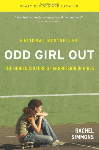 9780151006045: Odd Girl Out: The Hidden Culture of Aggression in Girls