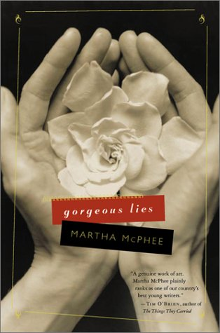 Gorgeous Lies: McPhee, Martha