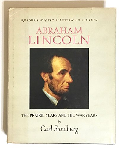 9780151006403: Abraham Lincoln;: The prairie years and the war years