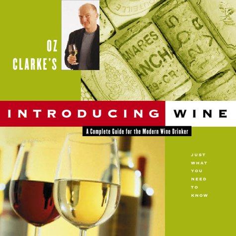 9780151006427: Oz Clarke's Introducing Wine