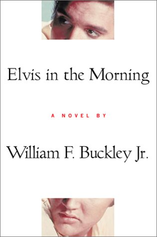 9780151006434: Elvis in the Morning
