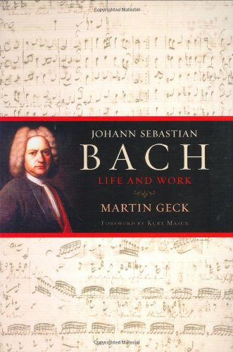 9780151006489: Johann Sebastian Bach: Life and Works