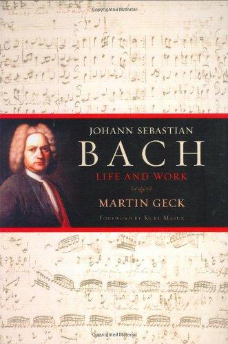9780151006489: Johann Sebastian Bach: Life and Work