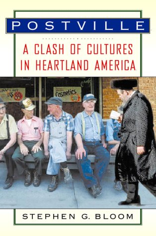 9780151006526: Postville: A Clash of Cultures in Heartland America