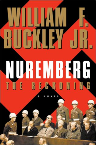 Nuremberg: The Reckoning: Buckley, William F.