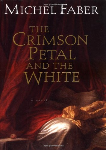 9780151006922: The Crimson Petal and the White