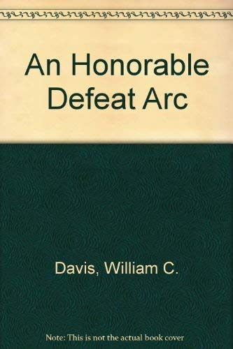 9780151007028: An Honorable Defeat  ARC