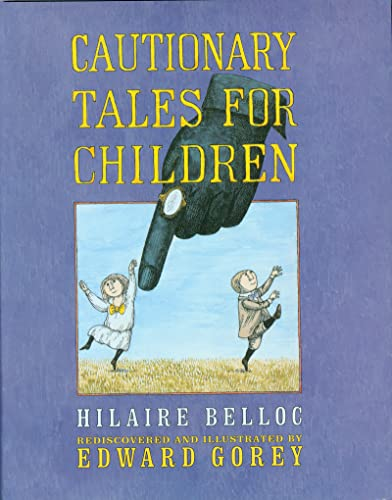 9780151007158: Cautionary Tales for Children
