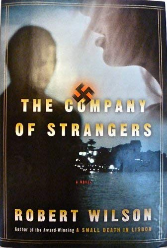 9780151007455: The Company of Strangers