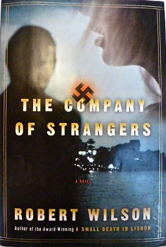 9780151007455: The Company of Strangers