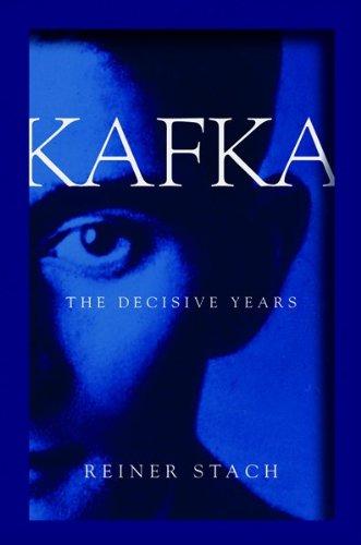 9780151007523: Kafka: The Decisive Years