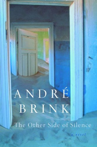 The Other Side of Silence: Andre Brink