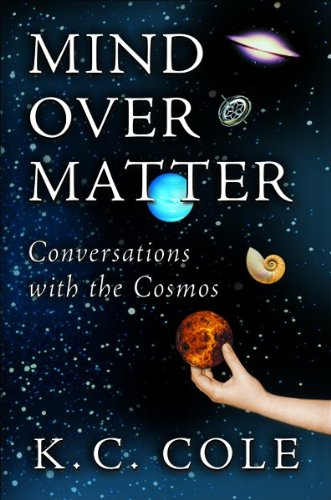 9780151008162: Mind Over Matter: Conversations with the Cosmos