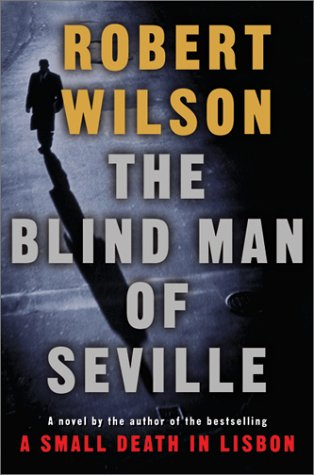 9780151008353: The Blind Man of Seville (Javier Falcon Thrillers)