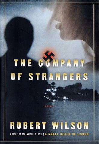 9780151008469: The Company of Strangers