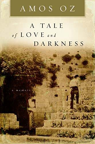9780151008780: A Tale of Love and Darkness