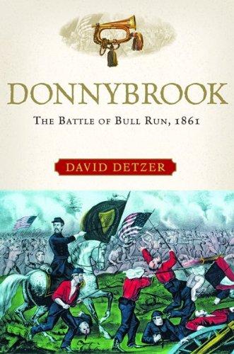 9780151008896: Donnybrook: The Battle of Bull Run, 1861
