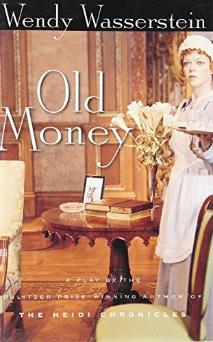 Old Money: Wasserstein, Wendy