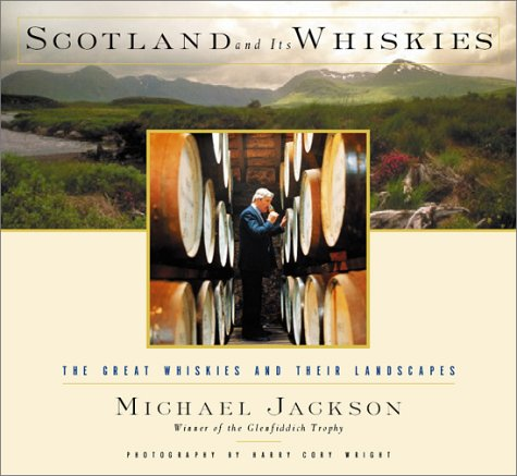 9780151009428: Scotland and Its Whiskies: The Great Whiskies and Their Landscapes