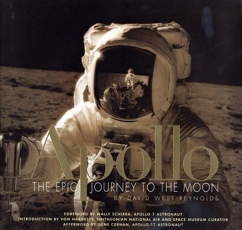 Apollo: The Epic Journey to the Moon (0151009643) by David Reynolds; Wally Schirra; Von Hardesty