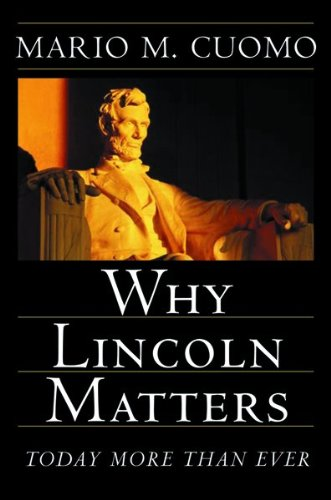 WHY LINCOLN MATTERS : TODAY MORE THAN EV