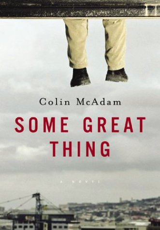 9780151010288: Some Great Thing