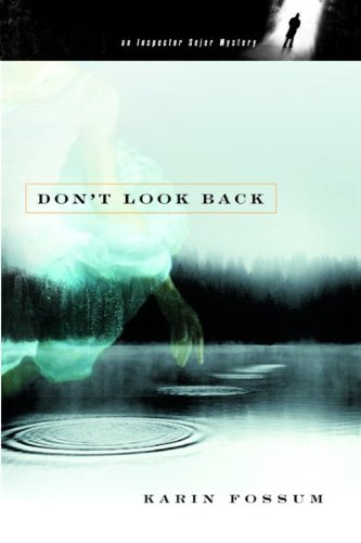 9780151010325: Don't Look Back (Inspector Sejer Mysteries)