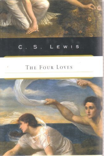 9780151010677: The Four Loves