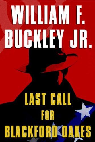 9780151010851: Last Call for Blackford Oakes (Blackford Oakes Novel)