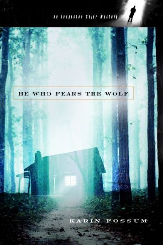 9780151010912: He Who Fears the Wolf (Inspector Sejer Mysteries)