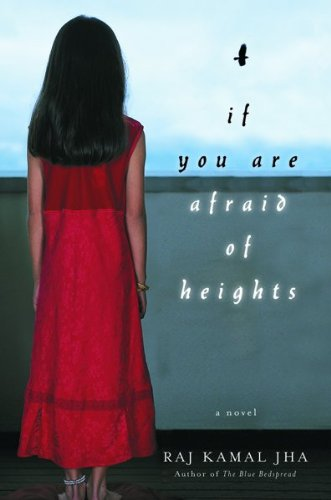 9780151011094: If You Are Afraid of Heights