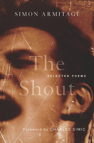 9780151011186: The Shout: Selected Poems