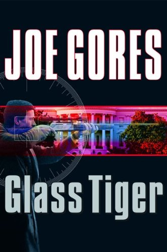 Glass Tiger (Otto Penzler Book): Joe Gores