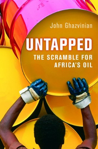 9780151011384: Untapped: The Scramble for Africa's Oil